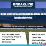 Breakline Sports Betting System. Revolutionary new 12 pcs FOOTBALL strategies, including 3 pcs EXACT FINAL RESULT strategies. 7 pcs brand new TENNIS strategies.